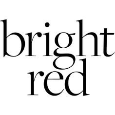 Bright Red text