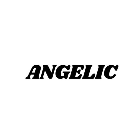 Angelic (DONT USE)