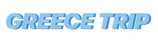 """Greece trip"""