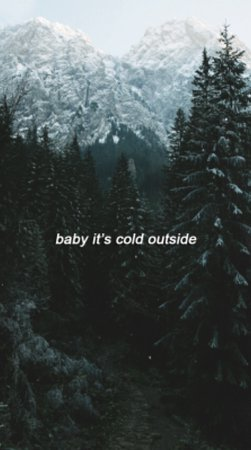 cold outside