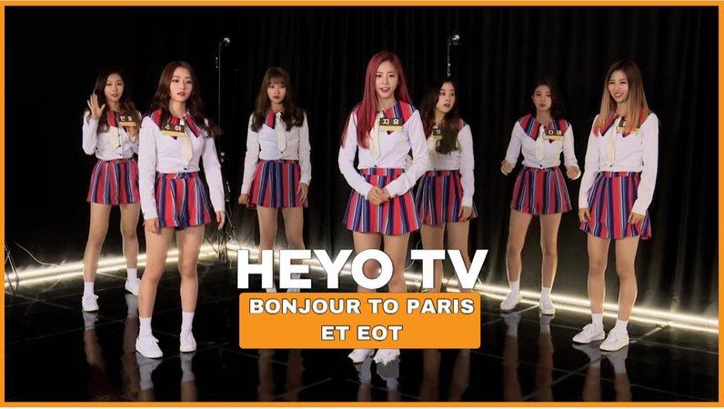 Empresses Of Tomorrow   'Heyo TV, Bonjour To Paris! ET EOT'