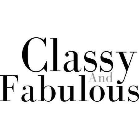 Google Image Result for https://i.pinimg.com/736x/cd/70/2d/cd702da552a52f36faeaaa2f7b7d9191--classy-and-fabulous-stay-classy.jpg