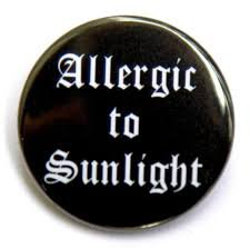 Allergic to Sunlight button badge