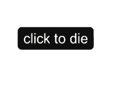 click to die text words