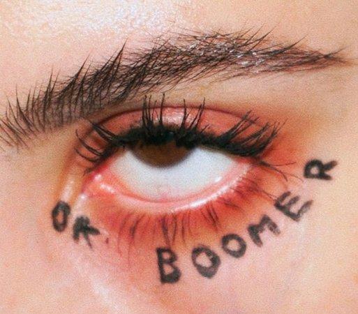 ok boomer eye