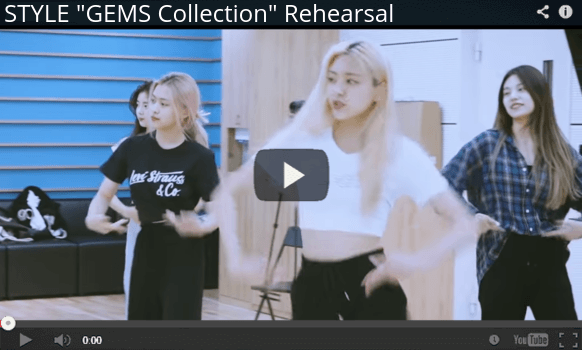 """STYLE """"GEMS Collection"""" Rehearsal Youtube Video"""