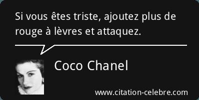 Citation Triste, Rouge & Levres (Coco Chanel - Phrase n°123786) - CITATION CÉLÈBRE