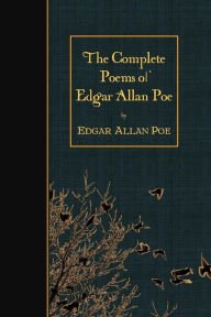 The Complete Poems of Edgar Allan Poe by Edgar Allan Poe | Paperback | Barnes & Noble®