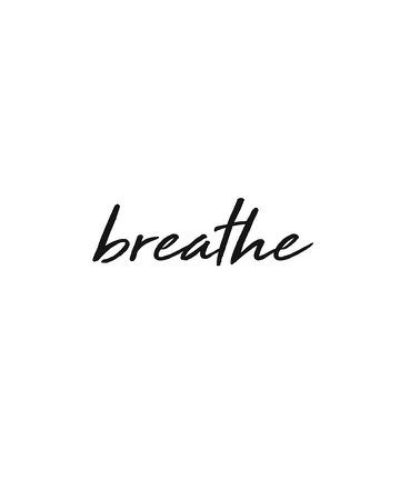 Breathe - Minimalist Print - Black And White - Typography - Quote Poster Mixed Media by Studio Grafiikka