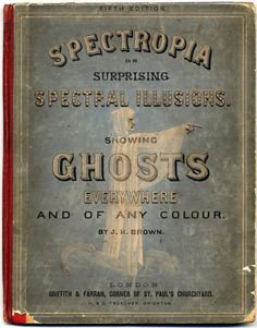 203 meilleures images du tableau books | Old books, Pulp Fiction ... Pinterest Spectropia book of ghosts - 1866