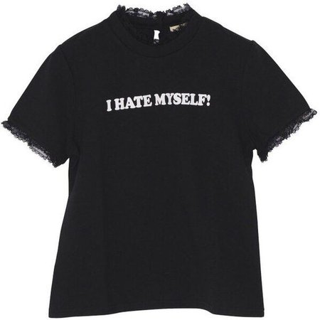 """I hate myself"" Tshirt with lace outline"
