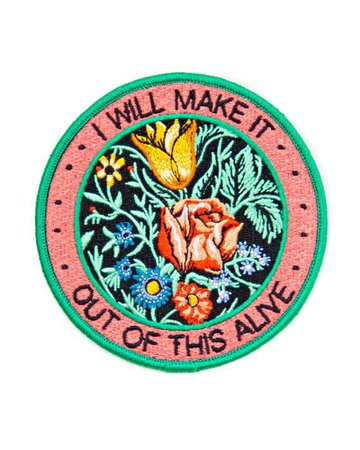 I Will Make It Out Of This Alive Patch – Strange Ways