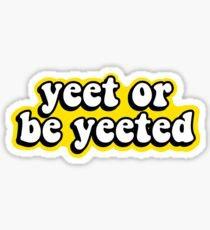 Yeet Stickers Stickers   Redbubble
