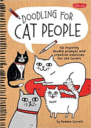 Doodling for Cat People (8601422036244): Gemma Correll: Books