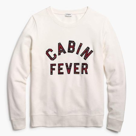 "Cabin fever"" sweatshirt"
