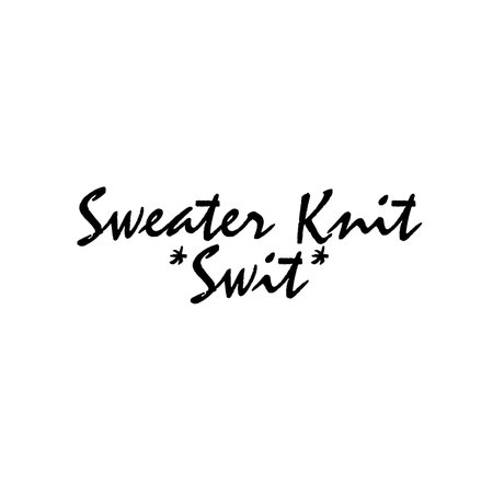 """Sweater Knit """"Swit"""" Text Words"""