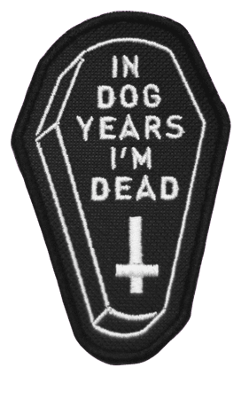 in dog years im dead patch
