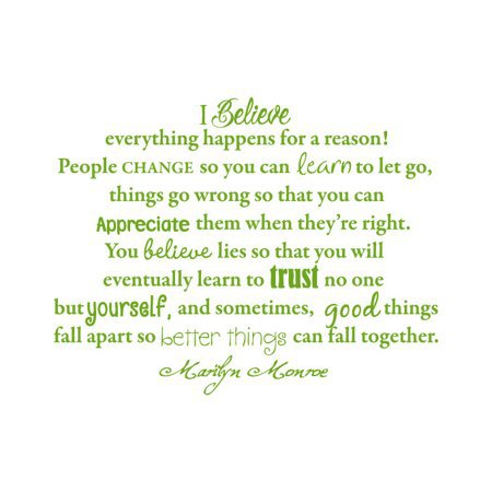 I Believe Everything Happens for a Reason! People Change.. Vinyl Quote - Large - Green Apple - Walmart.com