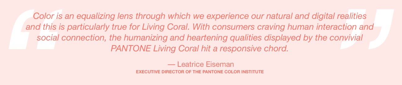 pantone-color-of-the-year-2019-living-coral-lee-eiseman-quote.jpg (1300×275)