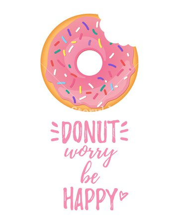 Vector cartoon style poster design with tasty bitten pink doughnut on white background. Donut worry be happy text. Royalty-Free Stock Image - Storyblocks Images
