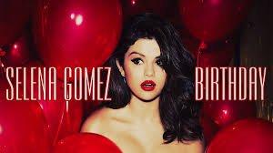 selena gomez birthday - Google Search