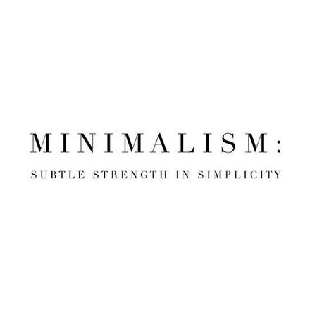 Minimalism is a subtle strength in simplicity | Minimalist quotes, Minimalism, Design quotes