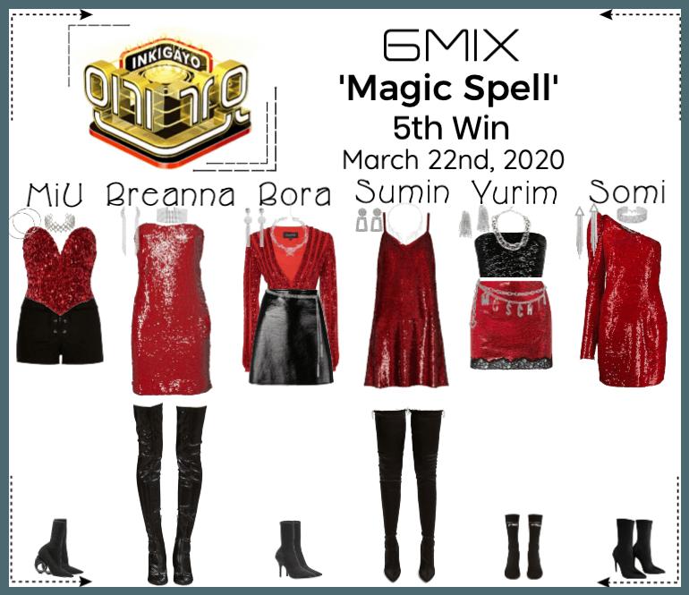 《6mix》Inkigayo Live 'Magic Spell'