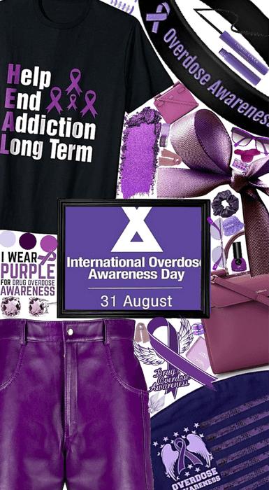 💜International drug Overdose awareness day💜