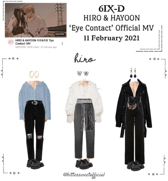 6IX-D [식스디] (HIRO) 'Eye Contact' Official MV 210211