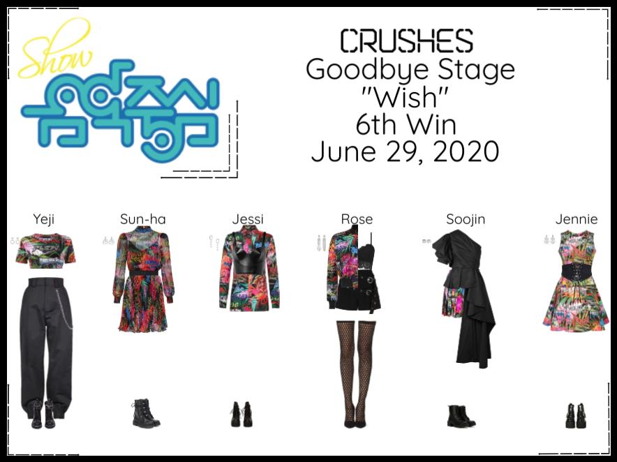 "Crushes (호감) ""소원 (Wish)"" Goodbye Stage 6th Win"