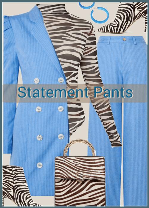 Statement Pants