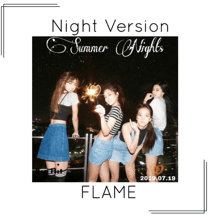 FLAME - [Night] 'Summer Nights' Photos