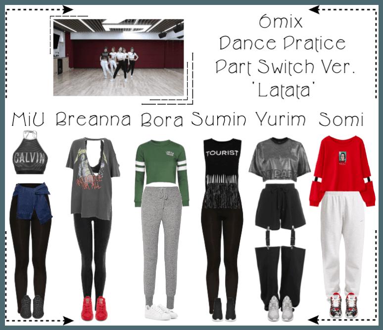 《6mix》'Latata' Dance Practice (Part Switch Ver.)