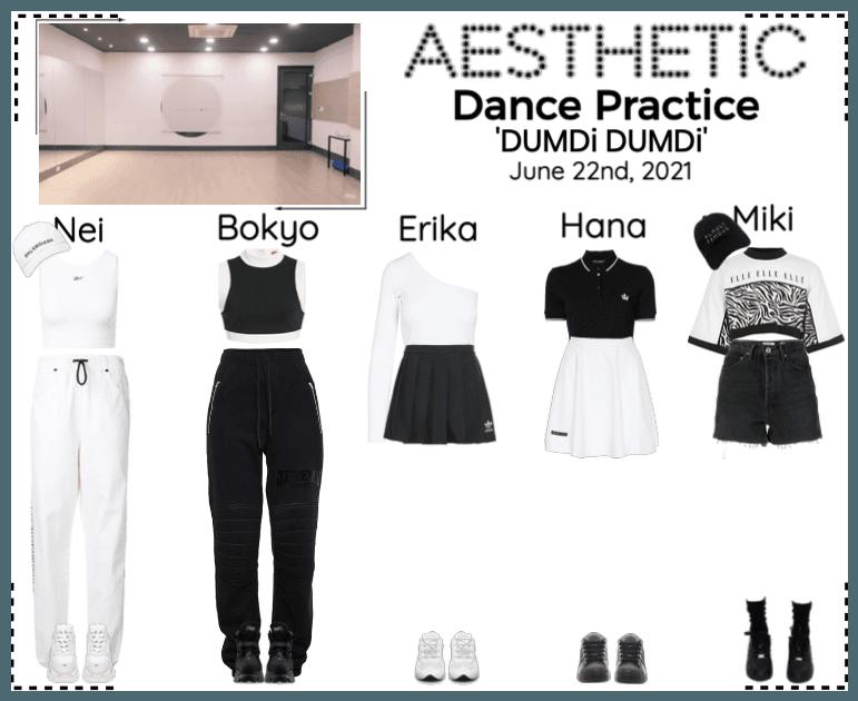 AESTHETIC (미적) [DANCE PRACTICE] 'DUMDi DUMDi'