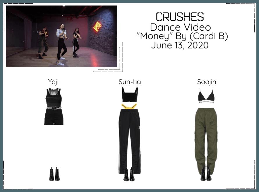 "Crushes (호감) ""Money"" By (Cardi B)"