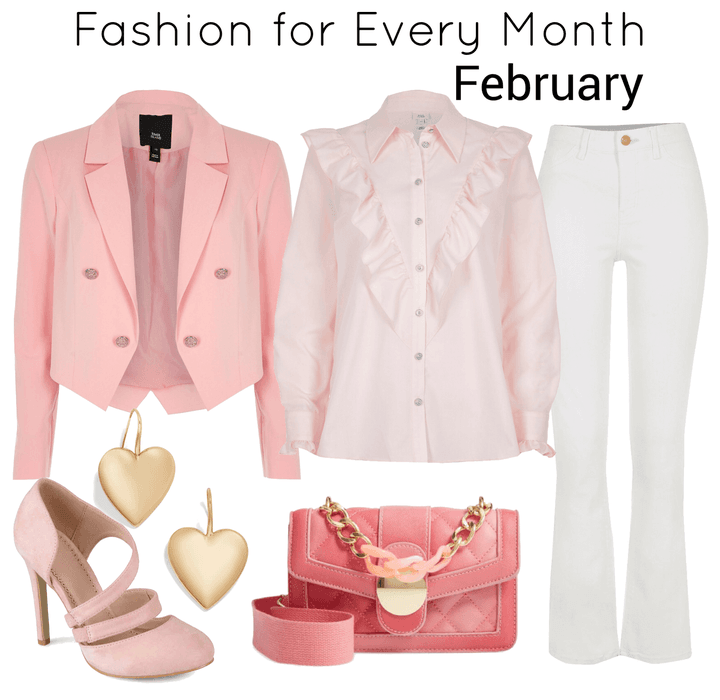 Fashion for Every Month- February