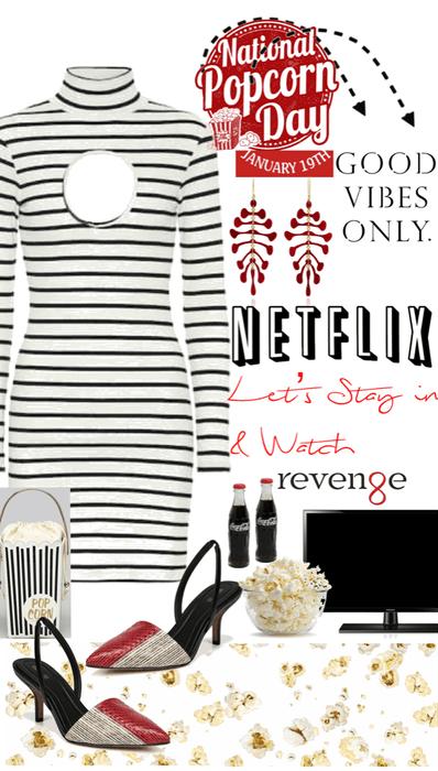 Let's stay in & watch Netflix & eat popcorn!!
