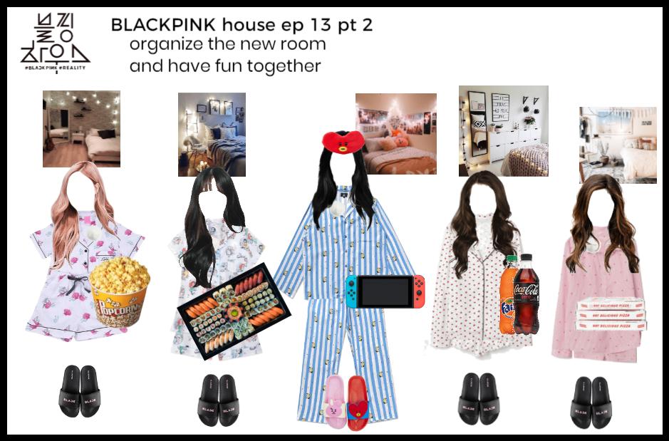 BLACKPINK house ep 13 pt 2