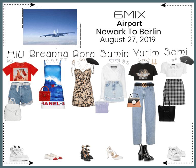 《6mix》Airport | Newark To Berlin