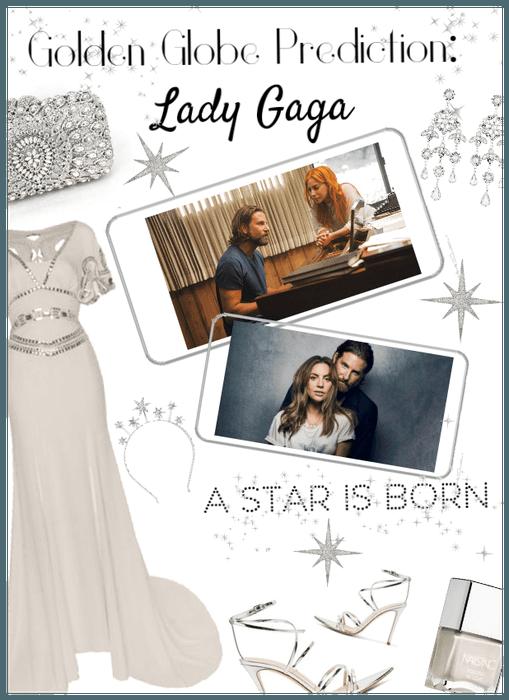 Golden Globe Prediction: Lady Gaga A star is born