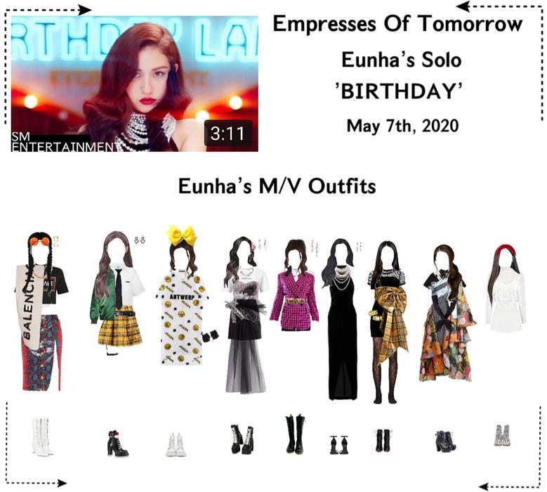 EOT(내일의 황후) Eunha Solo 'BIRTHDAY' MV