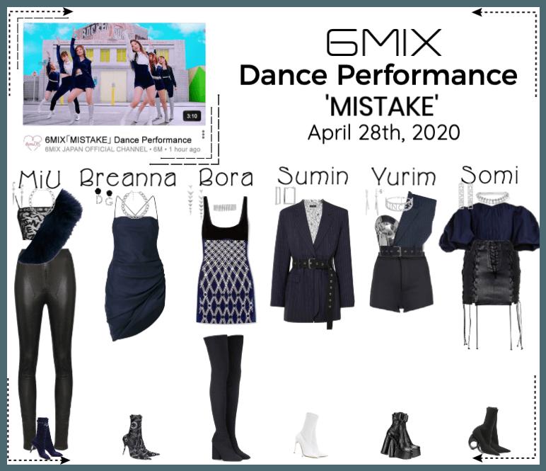 《6mix》'MISTAKE' Dance Performance