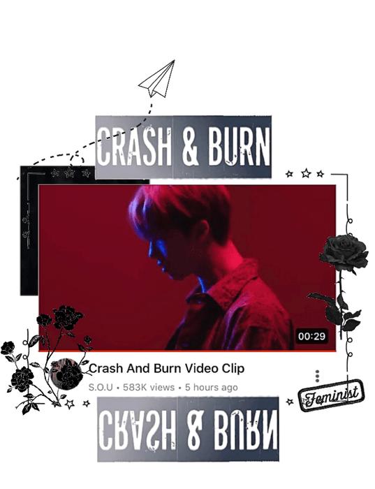 Crash and Burn video clip