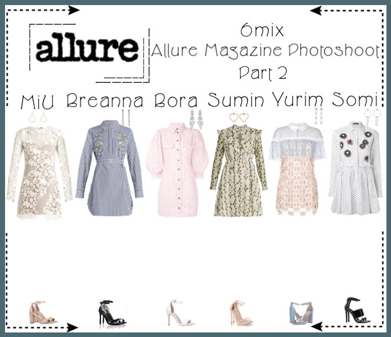 《6mix》Allure Magazine Photoshoot (Part 2)