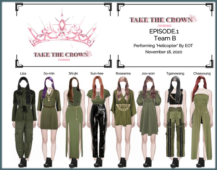 """Take The Crown"" Ep.1 [Team B]"