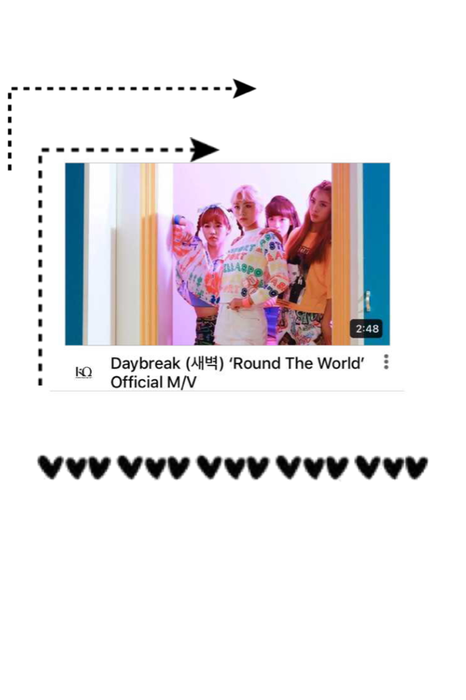 [Daybreak] 'Round The World M/V Release